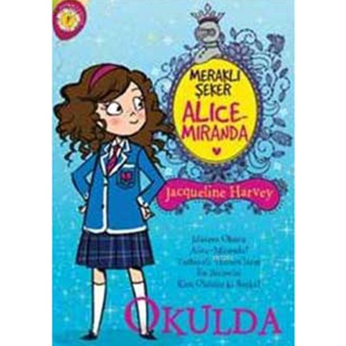 Meraklı Şeker Alice Miranda - Okulda-Jacqueline Harvey