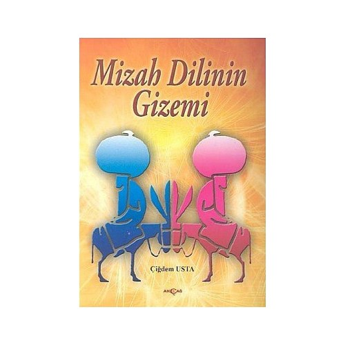 Mizah Dilinin Gizemi-Çiğdem Usta