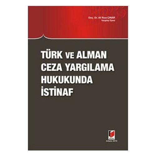 Türk Ve Alman Ceza Yargılama Hukukunda İstinaf-Ali Rıza Çınar