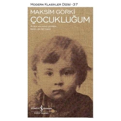 Çocukluğum - Maksim Gorki
