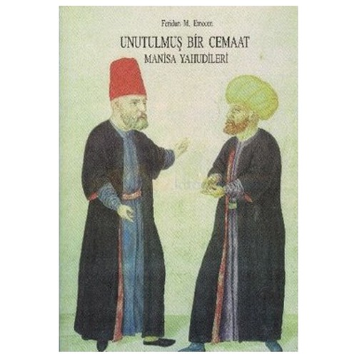 Unutulmuş Bir Cemaat Manisa Yahudileri-Feridun M. Emecen