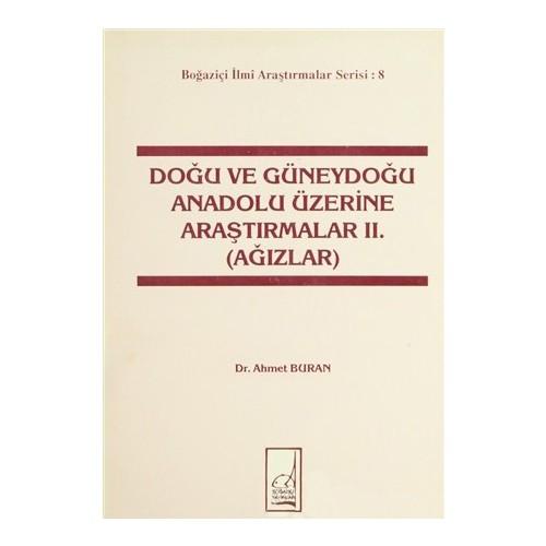 Doğu Ve Güneydoğu Anadolu Üzerine Araştırmalar 2. (Ağızlar)-Ahmet Buran