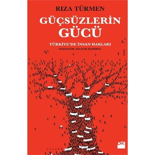 Güçsüzlerin Gücü- Türkiye'De İnsan Hakları-Rıza Türmen