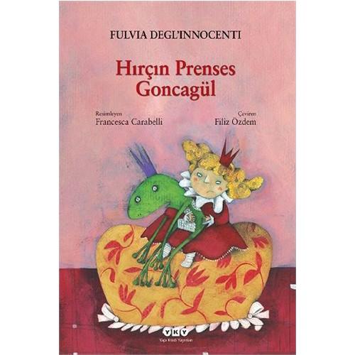 Hırçın Prenses Goncagül-Fulvia Degl'İnnocenti