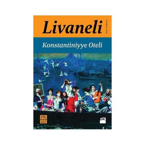 Konstantiniyye Oteli - Zülfü Livaneli