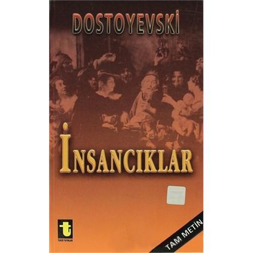 İnsancıklar-Fyodor Mihayloviç Dostoyevski