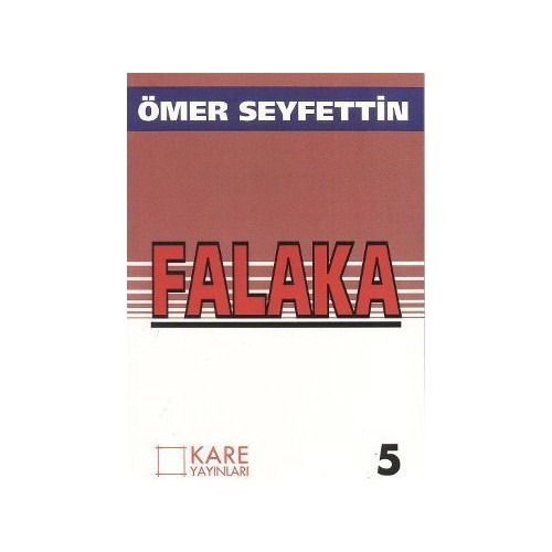 Falaka-Ömer Seyfettin