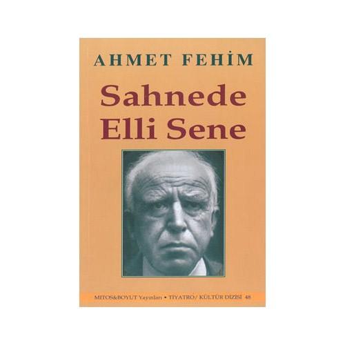 Sahnede Elli Sene-Ahmet Fehim