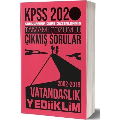 Yediiklim Yayınları 2020 KPSS Vatandaşlık Tamamı Çözümlü Konularına Göre Çıkmış Sorular