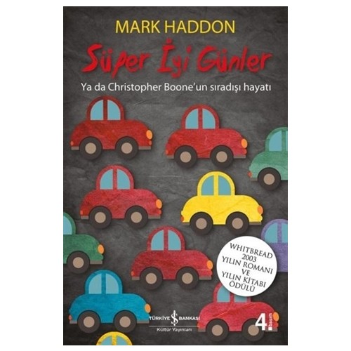 Süper İyi Günler ( The Curious Incıdent Of The Dog In The Night - Time - Mark Haddon