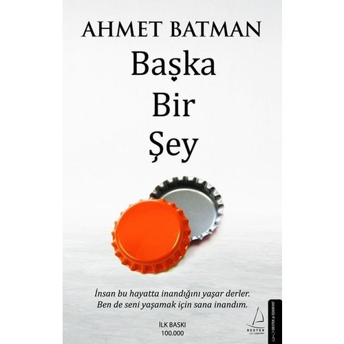 Başka Bir Şey - Ahmet Batman