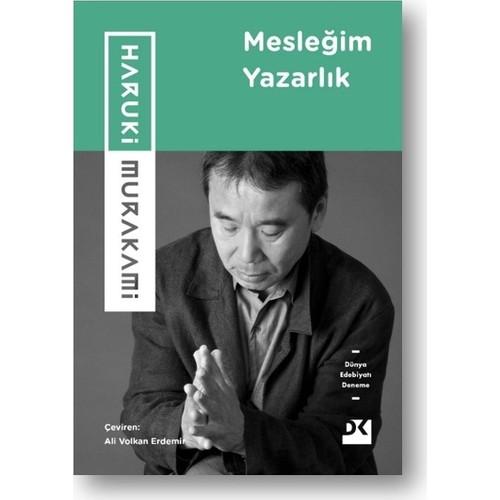 Mesleğim Yazarlık - Haruki Murakami