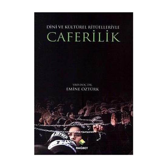Caferilik-Emine Öztürk