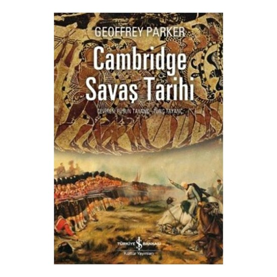 Cambridge Savaş Tarihi - Geoffrey Parker