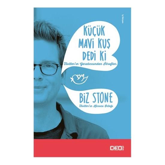 Küçük Mavi Kuş Dedi Ki-Biz Stone