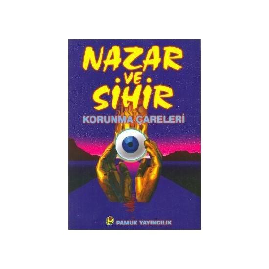 Nazar Ve Sihir (Sır-005)-Halid B. Abdurrahman
