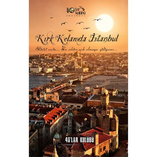 Kırk Kelamda İstanbul-Kolektif