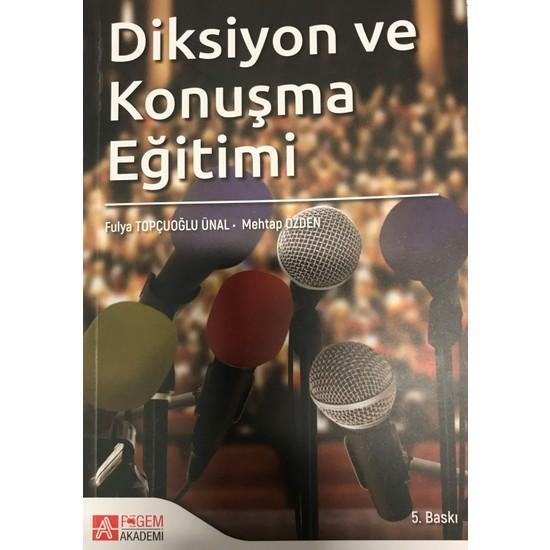 Diksiyon ve Konuşma Eğitimi - Fulya Topçuoğlu