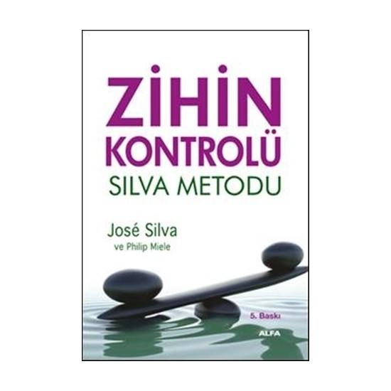 Silva Zihin Metodu - Philip Miele