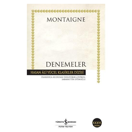 Denemeler - Michel de Montaigne