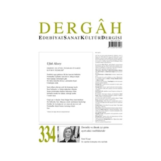 Dergah Edebiyat Kültür Sanat Dergisi Sayı: 334 Aralık 2017