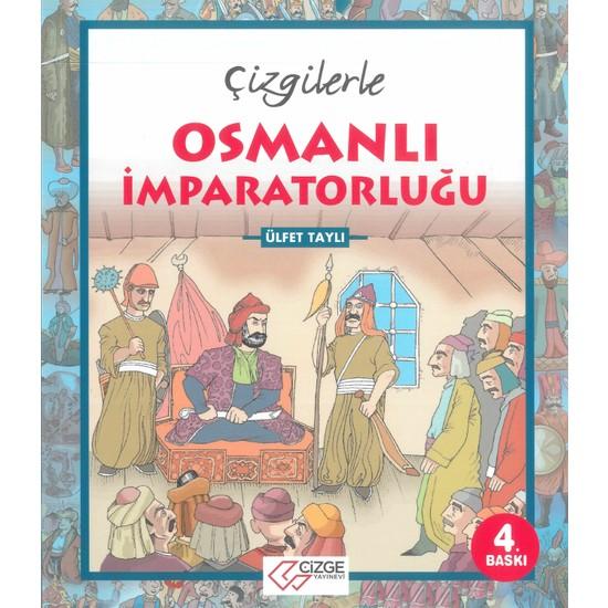 Çizgilerle Osmanlı Imparatorluğu - Ülfet Taylı
