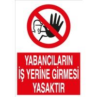 Canis Etiket Yabancıların Iş Yerine Girmesi Yasaktır Sticker - Folyo