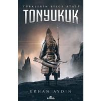 Tonyukuk - Erhan Aydın