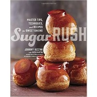 Sugar Rush: Master Tips, Techniques and Recipes for Sweet Baking - Johnny Luzzini