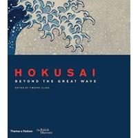 Hokusai: Beyond The Great Wave - Timothy Clark