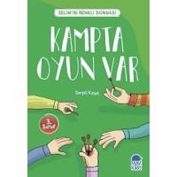 Kampta Oyun Var Selim'İn Renkli Dünyası / 3. Sınıf Okuma Kitabı
