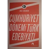 Cumhuriyet Dönemi Türk Edebiyatı-İnci Enginün
