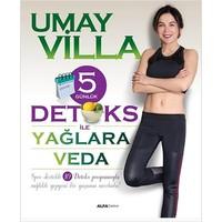 5 Günlük Detoks İle Yağlara Veda - Umay Villa