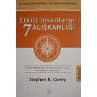 Etkili İnsanların 7 Alışkanlığı - Stephen R. Covey