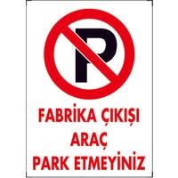 Dafne Yangın Fabrika Çıkışı Araç Park Etmeyiniz