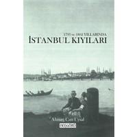 1793 ve 1802 Yıllarında İstanbul Kıyıları