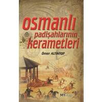 Osmanlı Padişahlarının Kerametleri