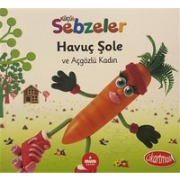 Havuç Şole ve Açgözlü Kadın - Küçük Sebzeler