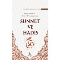 Müslümanın Zihin Dünyasında Sünnet ve Hadis