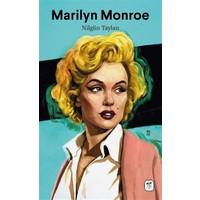 Marilyn Monroe: Melankolik Sarışın - Nilgün Taylan