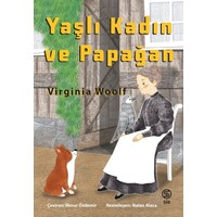 Yaşlı Kadın Ve Papağan - Virgina Woolf