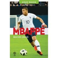 Mbappe Mucize Çocuk - Uğur Önver