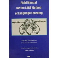 Field Manual for the Lace Method of Language Learning