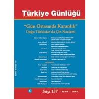 Türkiye Günlüğü Dergisi Sayı: 137 Kış 2019