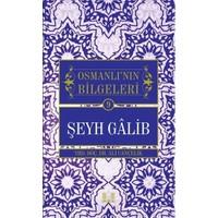 Şeyh Galib - Osmanlı'nın Bilgeleri 9