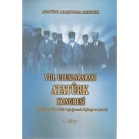 8. Uluslararası Atatürk Kongresi Cilt 1