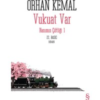 Vukuat Var - Hanımın Çiftliği 1 - Orhan Kemal