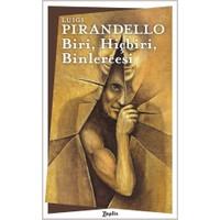 Biri, Hiçbiri, Binlercesi - Luigi Pirandello