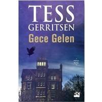 Gece Gelen - Tess Gerritsen