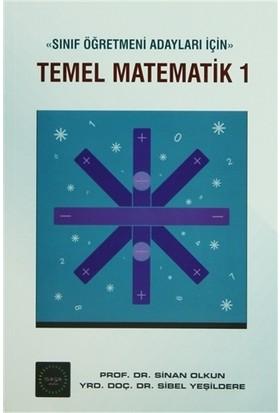 Temel Matematik 1 (sınıf Öğretmeni Adayları İçin)